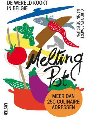 melting-pot-de-wereld-kookt-in-belgie-guido-everaert-boek-cover-9789460581489
